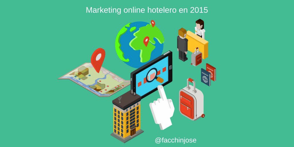 ¿Cuáles son las tendencias del Marketing online para hoteles en 2015?