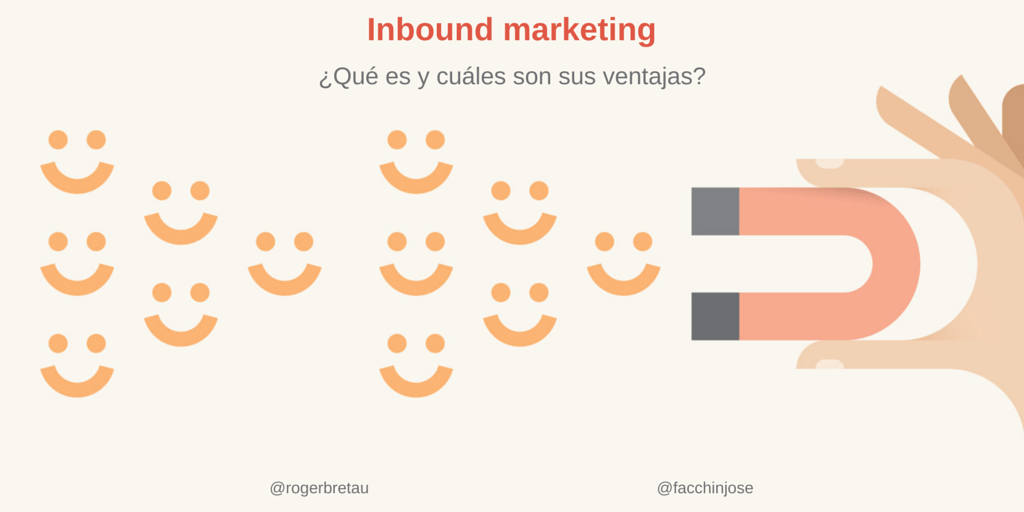 Las claves del inbound marketing y sus ventajas
